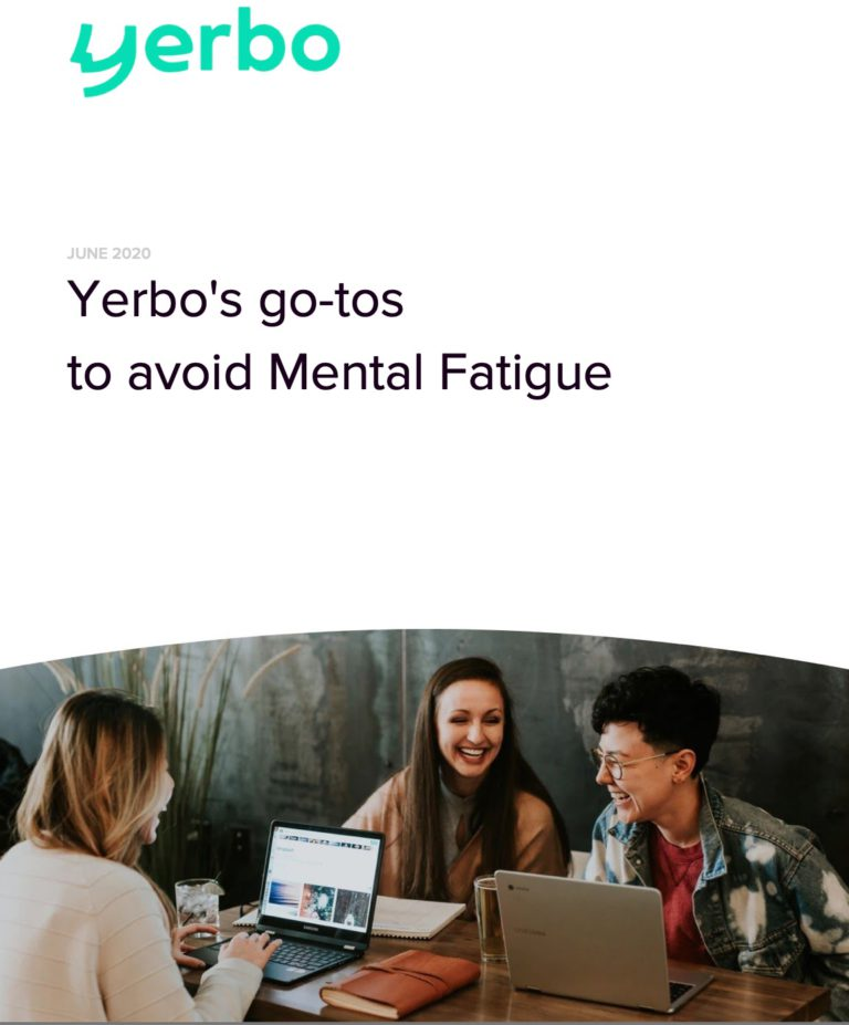 Yerbo's go-tos to avoid Mental Fatigue PDF CoverYerbo's go-tos to avoid Mental Fatigue PDF Cover. Tips for preventing mental exhaustion related to work.